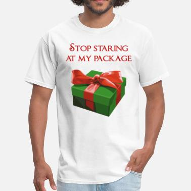 Funny Xmas Stop Staring at my Package Christmas Present - Men's T-Shirt