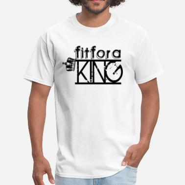 Fitness King Fit For a King - Men's T-Shirt