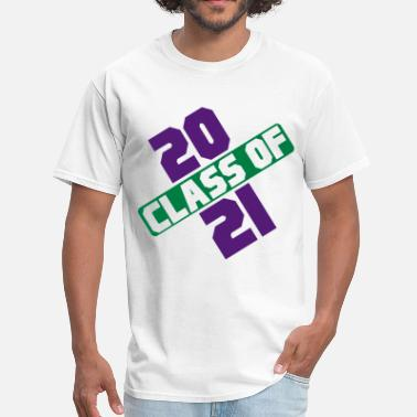 2021 CLASS OF 2021 - Men's T-Shirt