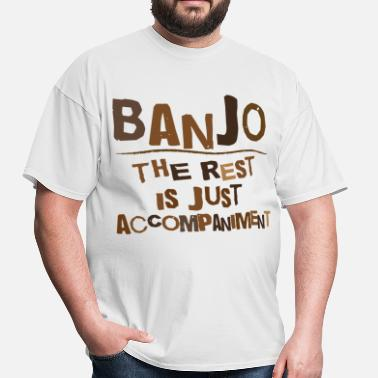 Banjo Music Funny Funny Banjo Quote - Men's T-Shirt