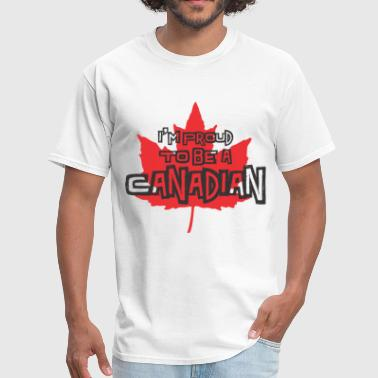 i'm proud to be a canadian - Men's T-Shirt
