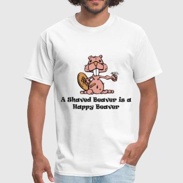 Funny Beaver A Shaved Beaver is a Happy Beaver - Men's T-Shirt
