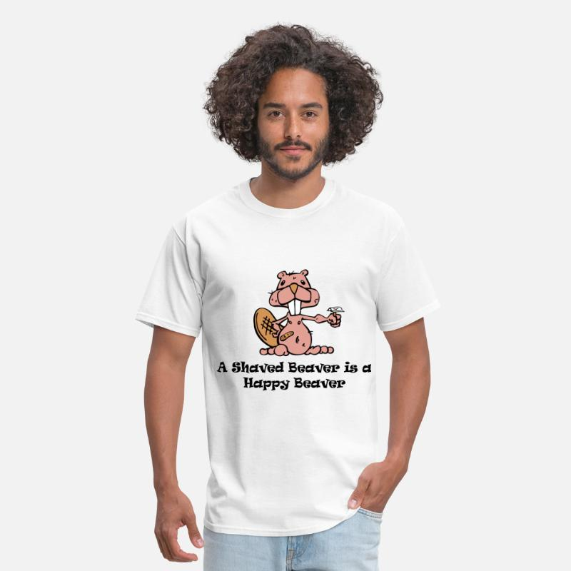Beaver T-Shirts - A Shaved Beaver is a Happy Beaver - Men's T-Shirt white