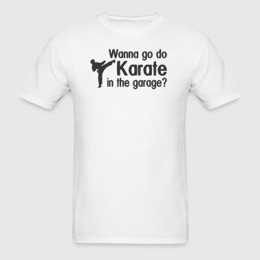 KARATE IN GARAGE - Men's T-Shirt