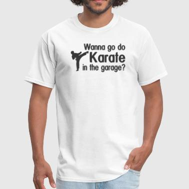 Karate In Garage KARATE IN GARAGE - Men's T-Shirt