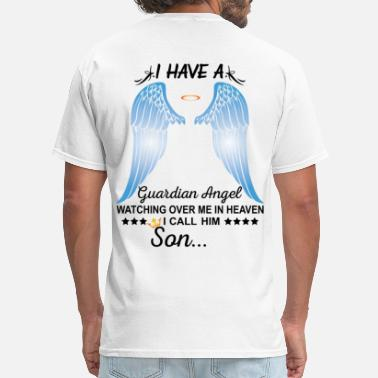 My Son My Guardian Angel My Son Is My Guardian Angel - Men's T-Shirt