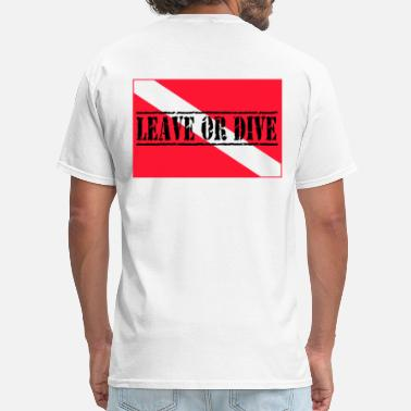 Flags Leaves Leave Or Dive - Men's T-Shirt