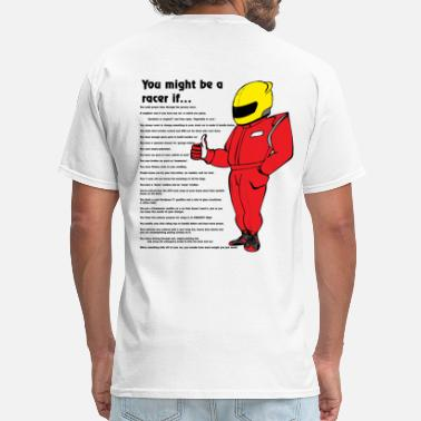 Drag you_might_be_a_racer - Men's T-Shirt