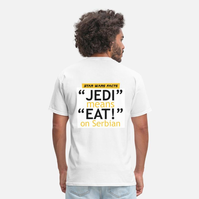 T-Shirts - Star Wars Facts: Jedi means Eat! on Serbian - Men's T-Shirt white