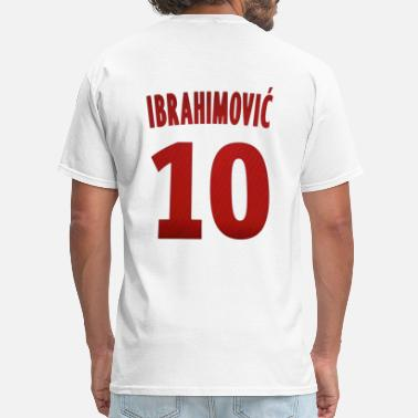 Dare To Zlatan Ibrahimovic Ibrahimovic 10 - Men's T-Shirt