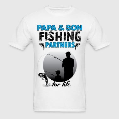 Papa And Son Fishing Partners For Life - Men's T-Shirt