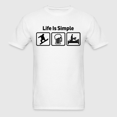 Snowboarding Life Is Simple - Men's T-Shirt