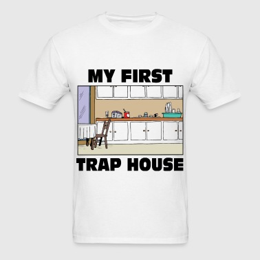 My first trap House - Men's T-Shirt