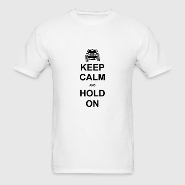 Keep Calm and Hold On - Off Road Jeep - Men's T-Shirt