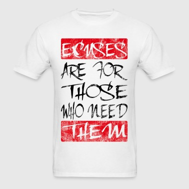 excuses black red - Men's T-Shirt