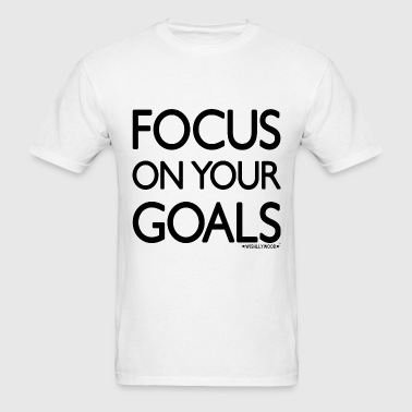 Focus on your goals, Wishllywood ™ - Men's T-Shirt