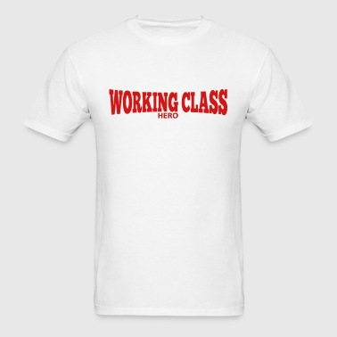 Working Class HERO - Men's T-Shirt
