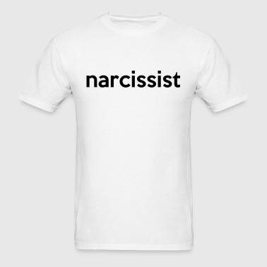 Narcissist - Men's T-Shirt