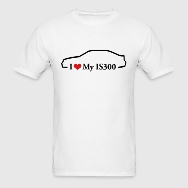 I Love my IS300 - Men's T-Shirt