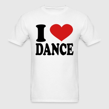 I Love Dance - Men's T-Shirt