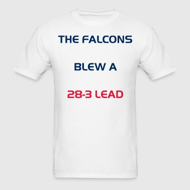 The Falcons Blew a 28-3 Lead - Men's T-Shirt
