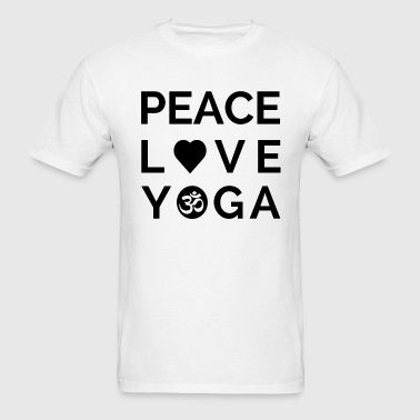 Peace Love Yoga Mantra Yoga Quote Gift - Men's T-Shirt