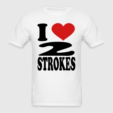 I Love 2 Strokes - Men's T-Shirt