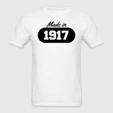 Made in 1917 - Men's T-Shirt