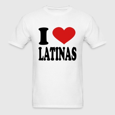 I Love Latinas - Men's T-Shirt