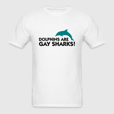 Dolphins Are Gay Sharks (2c) - Men's T-Shirt