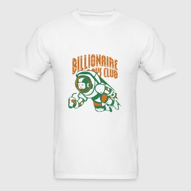 bilionaire boy club space - Men's T-Shirt