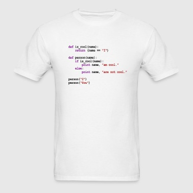 Python Code - I am cool, You are not cool - Men's T-Shirt