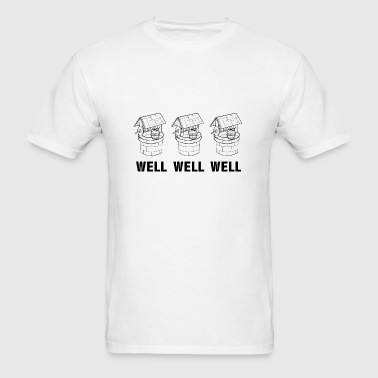 Well Well Well - Men's T-Shirt
