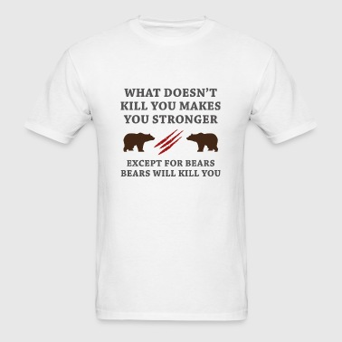Except For Bears - Men's T-Shirt