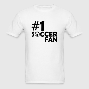 #1 SOCCER FAN (Number One) - Men's T-Shirt