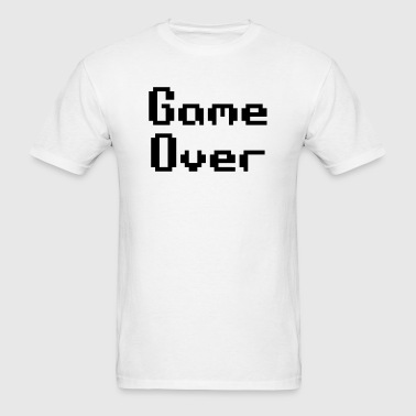 Game Over Quote - Men's T-Shirt