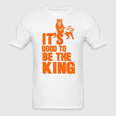 IT'S GOOD TO BE THE KING - Men's T-Shirt