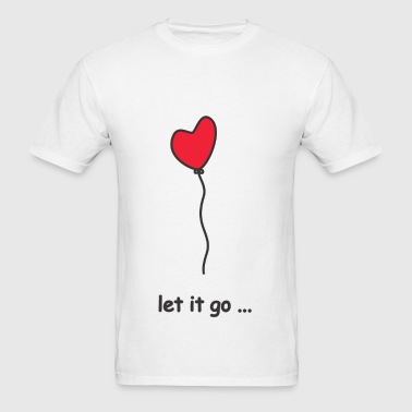 let it go - Men's T-Shirt