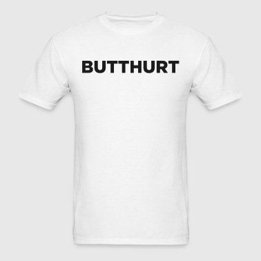 Butthurt - Men's T-Shirt