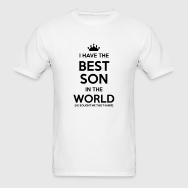 i have the best son in the world - Men's T-Shirt