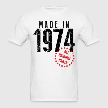 Made In 1974 All Original Parts - Men's T-Shirt