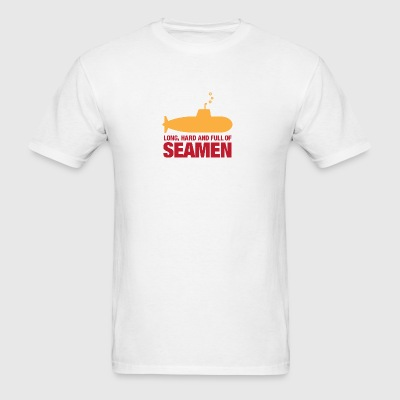 Long, Hard And Full Of Seamen! - Men's T-Shirt