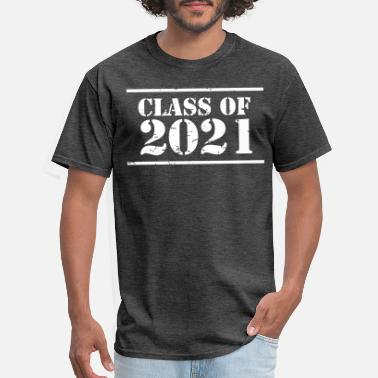 2021 Class of 2021 stencil - Men's T-Shirt