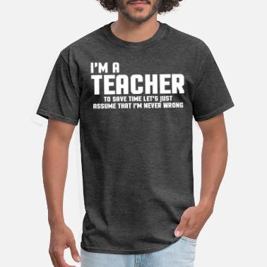 afaf3c007 Shop Funny Teacher T-Shirts online | Spreadshirt