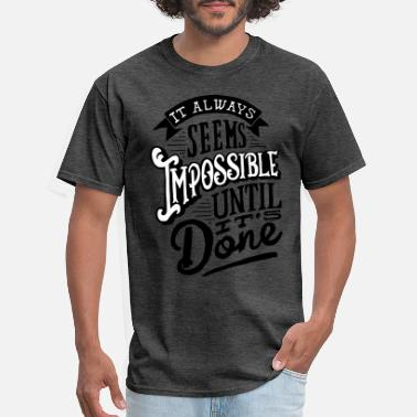 Black History Month Impossible until it done - Men's T-Shirt