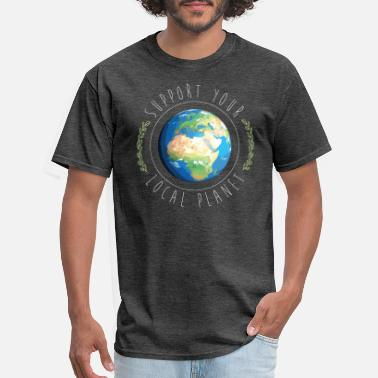 Support Your Local Planet - Men's T-Shirt