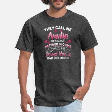 Best Nana Eve They Call Me Auntie Best Mom Grandma Aunt Nana Eve - Men's T-Shirt