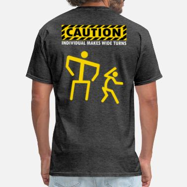 Receiver CAUTION INDIVIDUAL MAKES WIDE TURNS - Men's T-Shirt