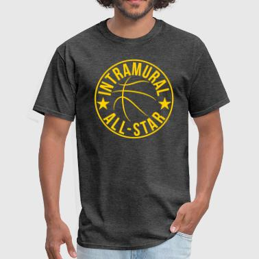Basketball Intramural all-star funny - Men's T-Shirt