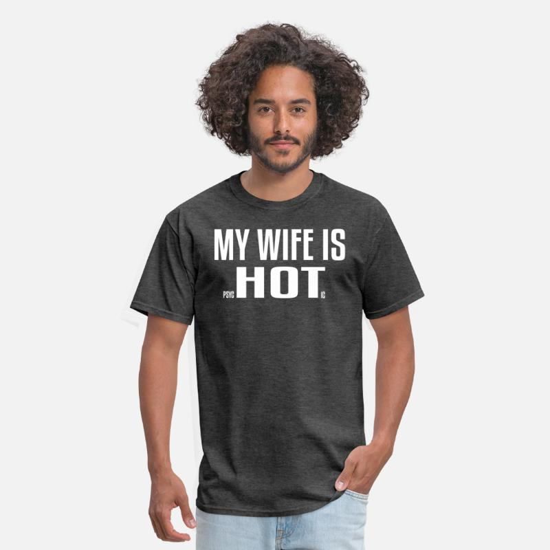 Husband T-Shirts - My Wife Is Psychotic - Men's T-Shirt heather black